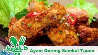 Ayam Goreng Sambal Tauco   Resep #201