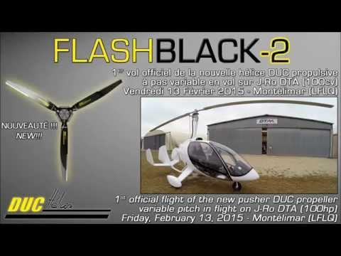[DUC Hélices] Nouvelle hélice propulsive Pas Variable FLASHBLACK-2 | 1er vol officiel J-Ro de DTA
