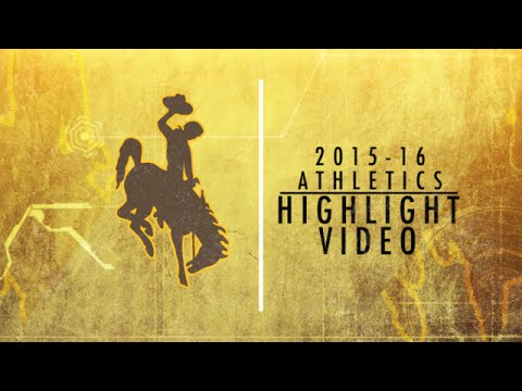 2015-16 Wyoming Athletics All-Sports Highlight Video