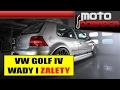 Volkswagen GOLF IV - WADY I ZALETY #301 MOTO DORADCA