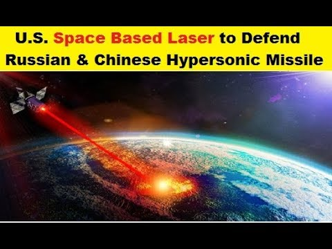 U.S. Space Based Laser Systems to Defend Hypersonic Missiles