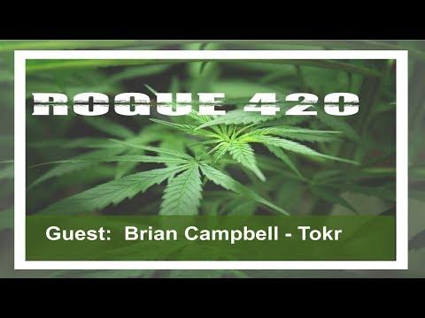 Rogue 420 - Interview - Brian Campbell - Tokr (03/10/2018)