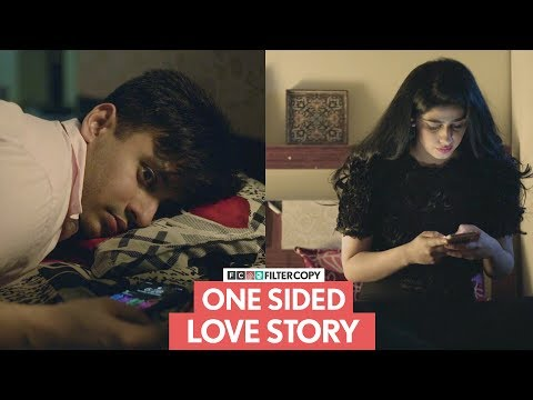 FilterCopy | One Sided Love Story | एक तरफा प्यार की कहानी | Ft. Alisha Chopra and Aditya Pandey from YouTube · Duration:  11 minutes 16 seconds