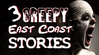 3 TRUE Creepy East Coast Stories | Dr. Horror Collaboration