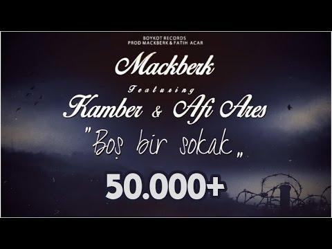 Kamber ft. Mackberk Dayı & Afi Ares -...