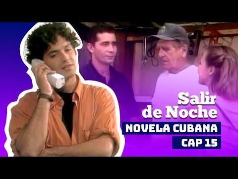 NOVELA CUBANA: SALIR DE NOCHE - Cap.15 Extended - (Television Cubana)