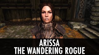 Skyrim Mod: Arissa - The Wandering Rogue