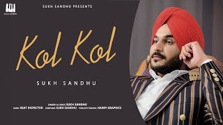 Kol Kol Sukh Sandhu Free MP3 Song Download 320 Kbps