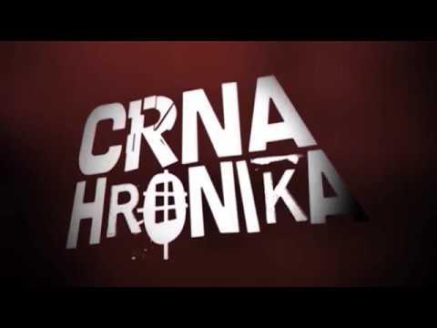 Emisija: Crna Hronika 02.05.2018.