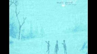 matt pond PA - i want to see the bright lights tonight
