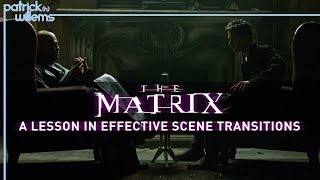 The Matrix: A Lesson in Effective Scene Transitions (video essay)
