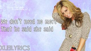 Ashley Tisdale - He Said She Said (Lyrics Video) HD
