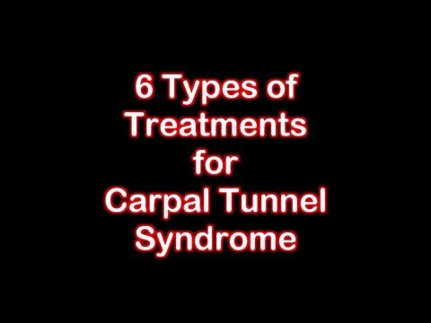 Types of Treatments for Carpal Tunnel Syndrome