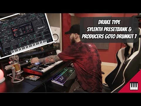Drake Sylenth PresetBank | Producers GoTo DrumKit v7 (FREE COLLAB)