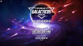 [Official] Trailer Giải đấu: GALACTICOS SUPER CUP - ĐẠI CHIẾN DẢI NGÂN HÀ FIFA ONLINE 4