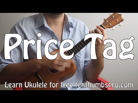 Price Tag - Jessie J - Easy Beginner Ukulele Song Tutorial and barre chord study