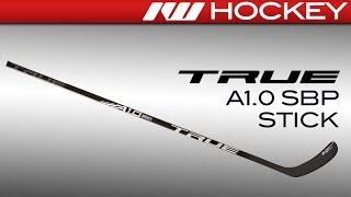 2018 True A1.0 SBP Stick Review