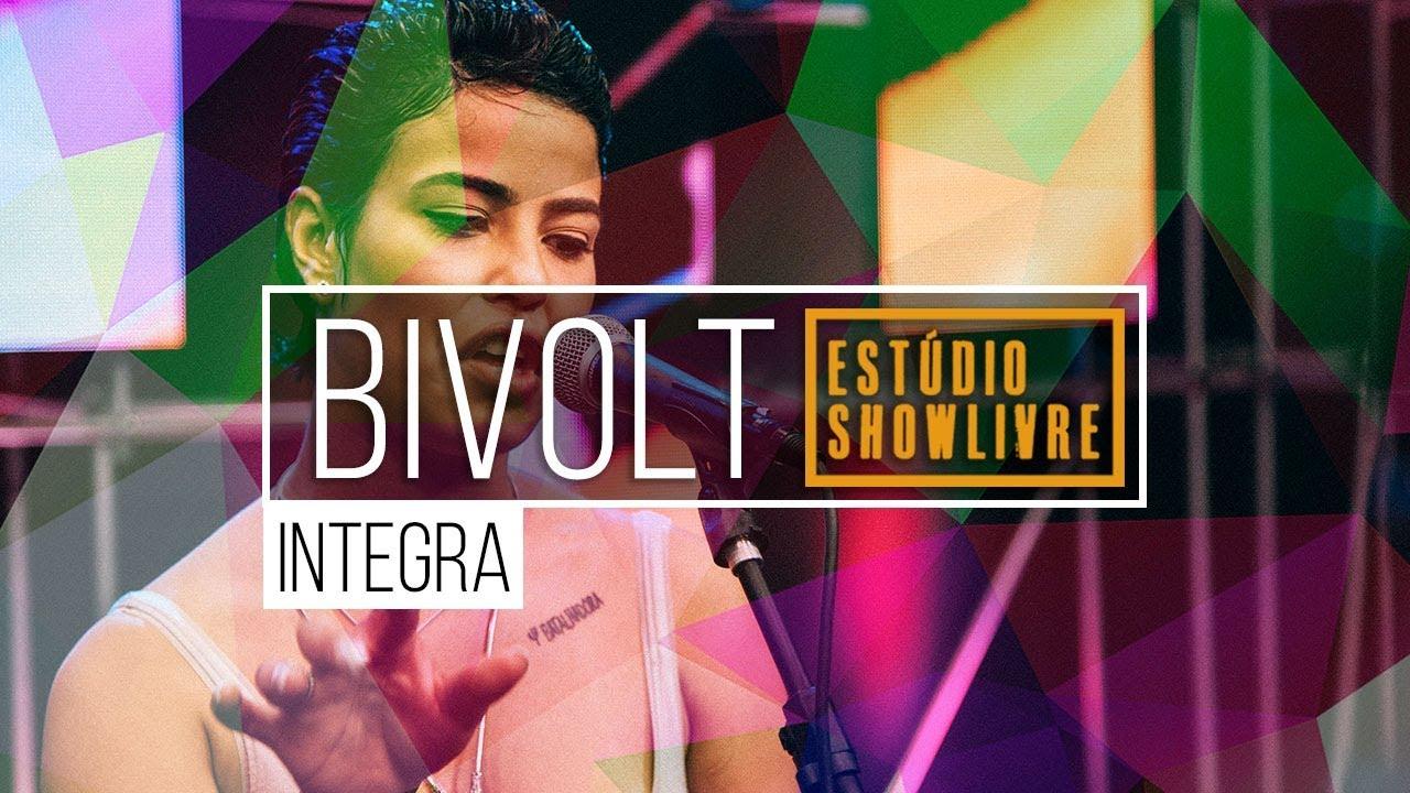 Download Bivolt no Estúdio Showlivre - Apresentação completa