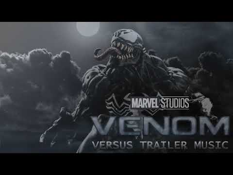 VENOM - Official Trailer Music - Theme Song - Full and Clean Trailer Music (best version)