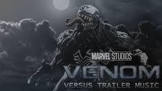 VENOM -  Trailer #2 Music - Theme Song - Full and Clean Trailer Music (best version)