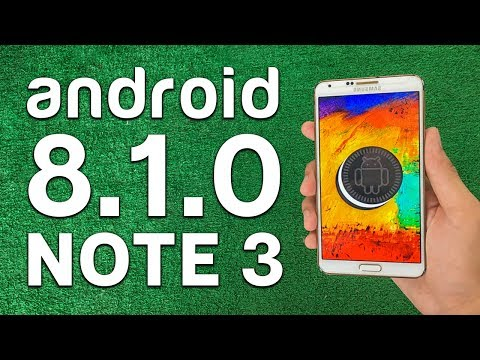 How to Update/Install Android 8.1 Oreo on Galaxy Note 3 - Android Oreo Rom