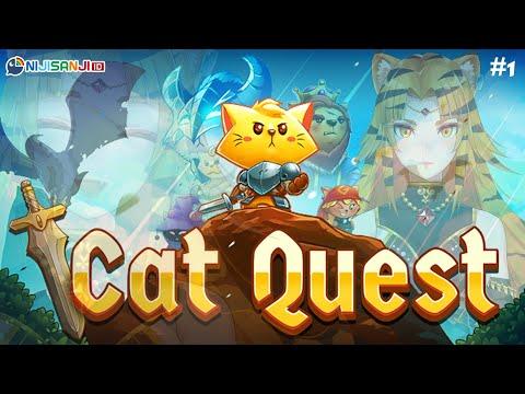 【Cat Quest #1】Jadi Kucing【NIJISANJI ID】
