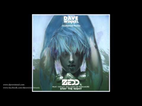 Zedd - Stay The Night ft. Hayley Williams (Dave Winnel Godspeed Remix)