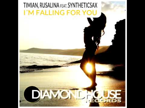 Timian, Rusalina feat. Syntheticsax - I'm Falling For You