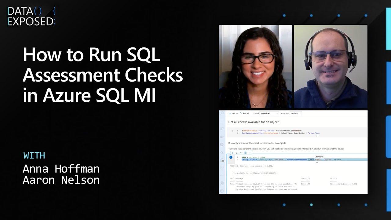 How to Run SQL Assessment Checks in Azure SQL MI | Data Exposed