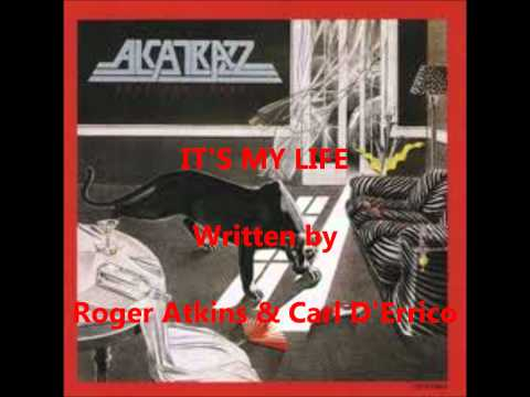 Alcatrazz - IT'S MY LIFE.wmv