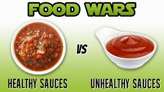 Healthy Sauces vs Unhealthy Sauces (KETCHUP, HOT SAUCE, SALSA, BBQ)