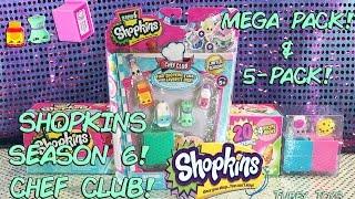 NEW!! Shopkins Season 6 CHEF CLUB Mega Pack &amp 5-Pack! Toy Video! Tubey Toys