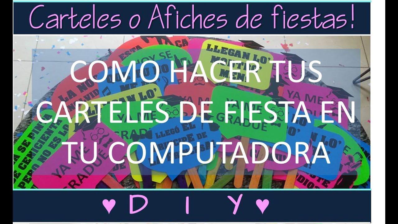 carteles de fiesta 2016 diy keirapg youtube On hacer carteles para fiestas