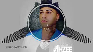 Ahzee - Party Hard thumbnail