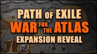 PATH of EXILE: WAR FOR THE ATLAS 3.1 Expansion Reveal - Overview & First Thoughts thumbnail