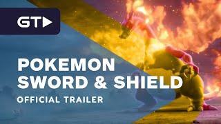 Pokemon Sword and Pokemon Shield - The Next Big Pokemon Adventure Official Trailer