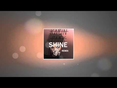 Karin Park - Shine (Living Lars Remix)