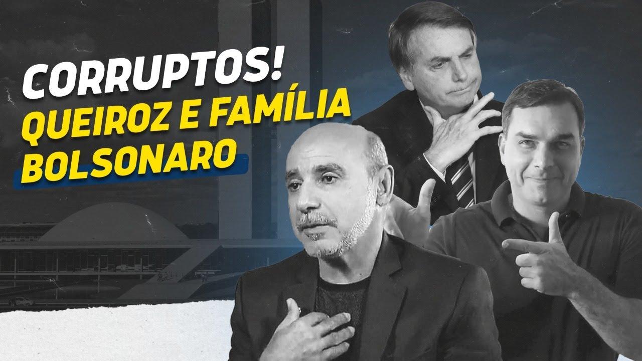 Corruptos! Queiroz e família Bolsonaro!