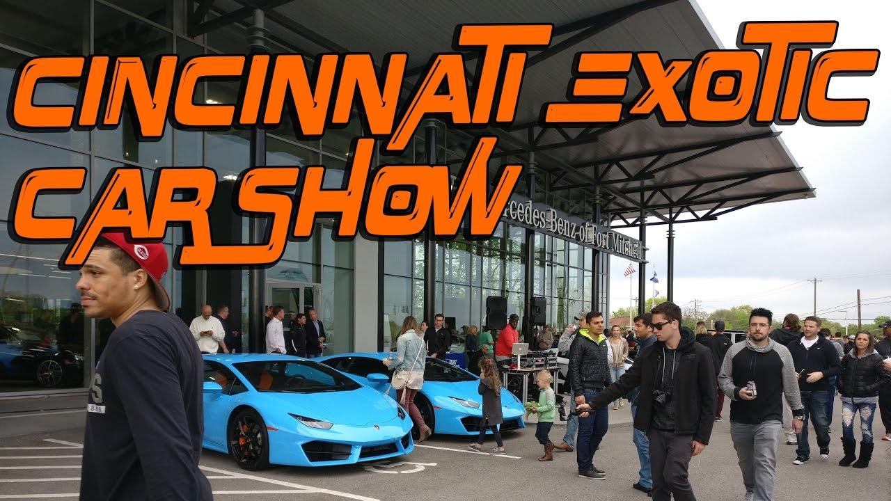 Cincinnati Exotic Car Show Loud Cars YouTube - Car show in cincinnati this weekend