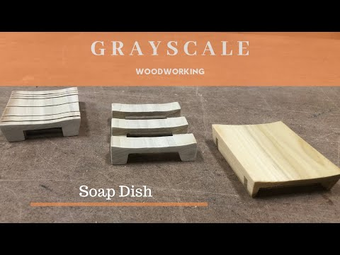 DIY Modern Soap Dish | Grayscale Woodworking