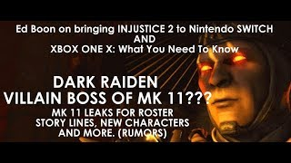 Mortal Kombat 11 Rumors / Ed Boon On Bringing Injustice 2 To Switch / Xbox One X News Update (nov 7)