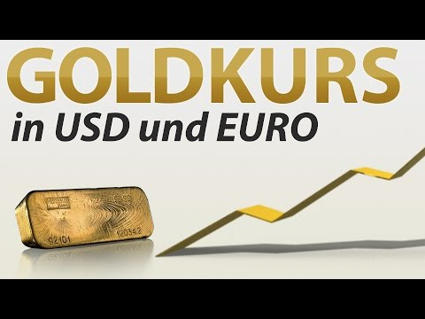 Goldkurs In USD Und Euro