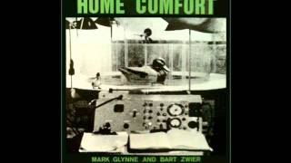 Mark Glynne & Bart Zwier - Friends And Celebrities - Home Comfort - 1980