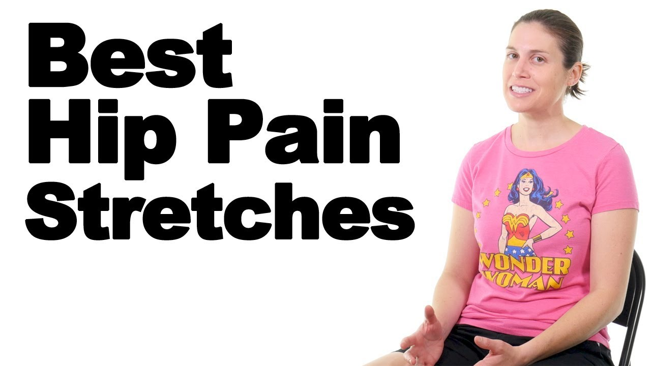 Download 10 Best Hip Stretches for Hip Pain Relief - Ask Doctor Jo