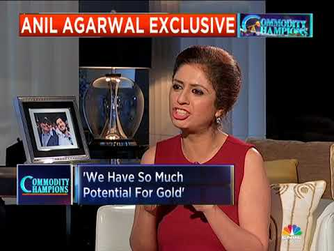 Commodity Champions: Anil Agarwal Exclusive