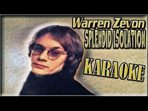 Warren Zevon * Karaoke Of Splendid Isolation