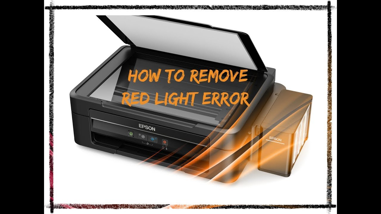 Solved: Redlight Blinking of Epson L130, L220, L310, L360, L365