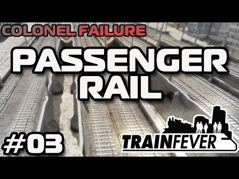 Train Fever #3 : Passenger rail with immediate profit