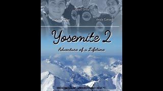 Yosemite 2: Adventure of a Lifetime