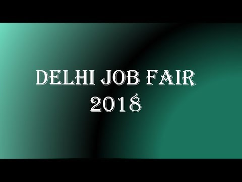 JOB FAIR IN DELHI IN 2018